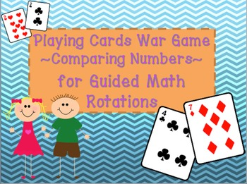Comparing Numbers ~ Playing Cards War