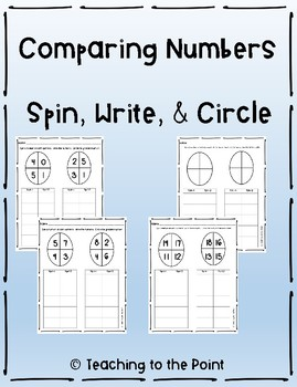 Comparing Numbers - Spin, Write, Circle Math Activities for K - 1