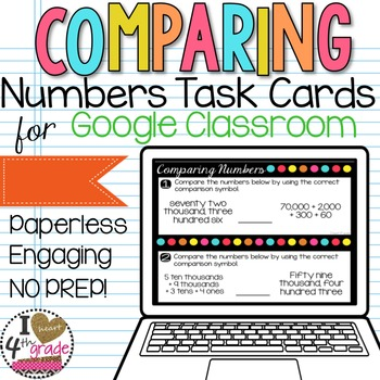 Comparing Numbers Task Cards Google Classroom