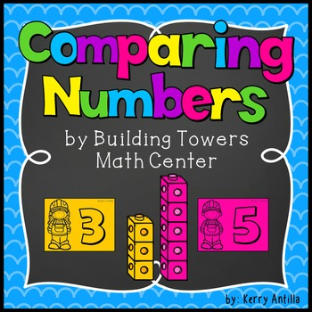 Comparing Numbers by Building Towers Math Center