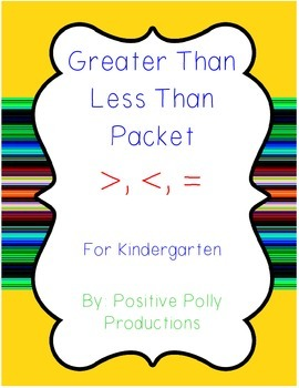 Comparing Numbers for Kinders: Greater Than, Less Than Math Packet