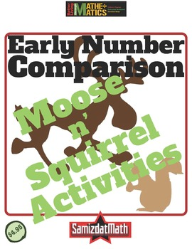 Comparing Numbers in Pre-K through 2nd Grade Squirrel & Moose
