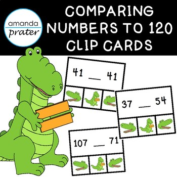 Comparing Numbers to 120:  Alligator Clip Cards
