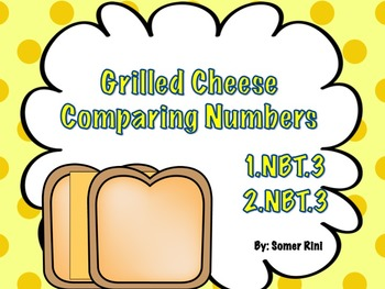 Comparing Numbers with Grilled Cheese!