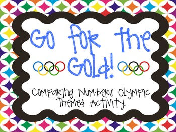 Comparing Numbers with the Olympics Gradual Release Activity