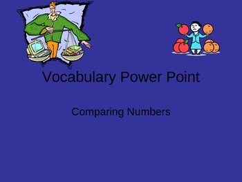 Comparing Numbers/Greater Than/Less Than/Equal to/Vocabulary Powerpoint