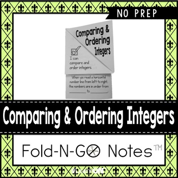Comparing & Ordering Integers Fold-N-Go Notes™