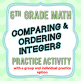 Comparing & Ordering Integers Practice Activity - 6th Grad
