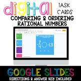 Comparing & Ordering Rational Numbers Digital Task Cards Distance Learning