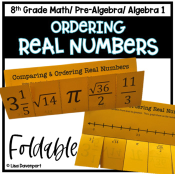 Comparing & Ordering Real Numbers (Foldable)