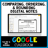Comparing, Ordering, Rounding Decimals Digital Notes/Practice Distance Learning