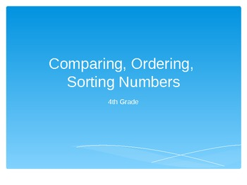 Comparing, Ordering, Sorting Numbers PowerPoint