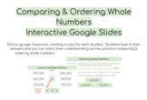Comparing & Ordering Whole Numbers Interactive Google Slides