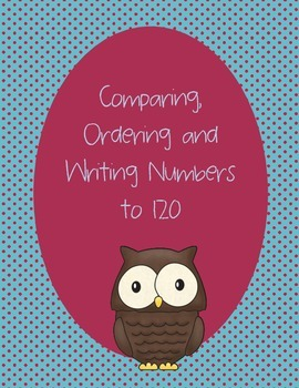 Comparing, Ordering and Writing Numbers to 120
