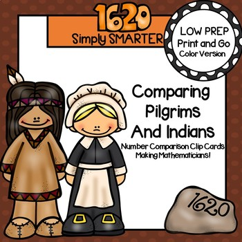 Comparing Pilgrims and Indians:  LOW PREP Number Comparison Clip Cards