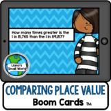 Comparing Place Value Boom Cards Distance Learning