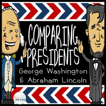 Comparing Presidents: Washington & Lincoln