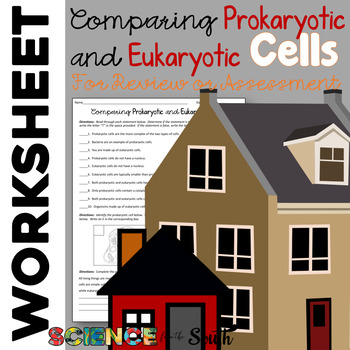Comparing Prokaryotic and Eukaryotic Cells Worksheet for Review or Assessment