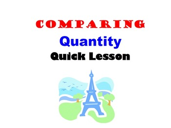 Comparing Quantity: French Quick Lesson
