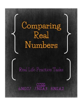 Comparing Real Numbers Real Life Practice Tasks
