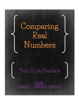 Comparing Real Numbers Test Style Practice