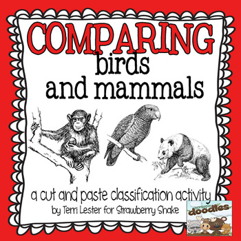 Comparing Birds and Mammals: A cut and sort activity for MS and HS