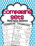 Comparing Sets Practice Sheets