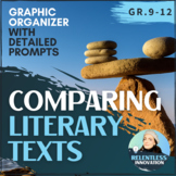 Comparison Essay Prep: Comparing Literary Texts  - Detailed Graphic Organizer