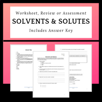 Comparing Solvents And Solutes Worksheet Review Or Assessment