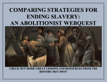 Comparing Strategies for Ending Slavery: A Webquest