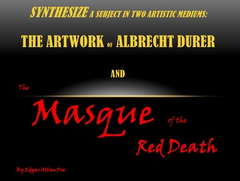 """Lesson: Synthesize Symbolism in Two Mediums Using """"The Masque of the Red Death"""""""
