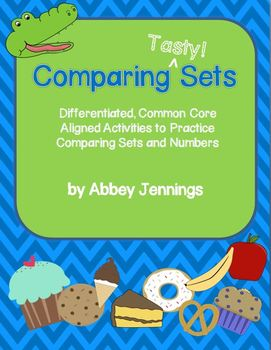 Comparing Tasty Sets:  Differentiated, Common Core Aligned Activities