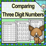 Comparing Three Digits Numbers / Greater Than / Less Than Worksheets 3 digits