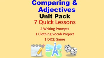 Comparing Unit Pack:  7 Quick Lessons, Writing Prompts, Vocab Project, Dice Game