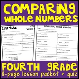 Comparing Whole Numbers: 8-Page Lesson Packet & Quiz, 4.NBT.2