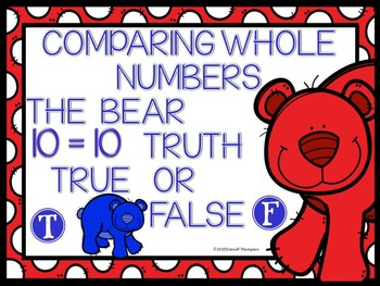 """Comparing Whole Numbers """"True or False"""" (Task Cards)"""
