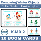 Comparing Winter Objects | BOOM CARDS | Taller shorter heavier lighter | K.MD.2