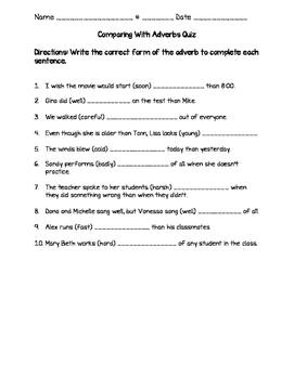 Comparing With Adverbs Quiz