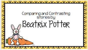 Comparing and Contrasting Beatrix Potter