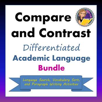 Compare and Contrast: Differentiated Academic Language Bundle