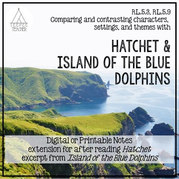 Comparing and Contrasting Hatchet to Island of the Blue Dolphins