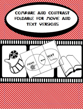 Comparing and Contrasting Movie and Text Version
