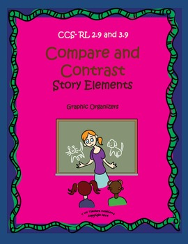 Comparing and Contrasting Story Elements Graphic Organizers