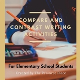 Compare and Contrast Writing Activities!