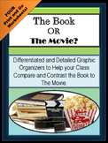Comparing and Contrasting The Book-to-The Movie