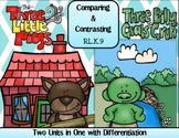 Comparing and Contrasting- Three Little Pigs/Three Billy Goats Gruff