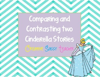 Comparing and Contrasting Two Cinderella Stories