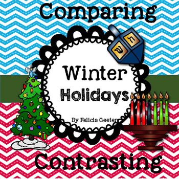 Comparing and Contrasting Winter Holidays