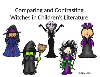 Comparing and Contrasting Witches in Children's Literature