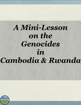 Compare and Contrast the Cambodian and Rwandan Genocides
